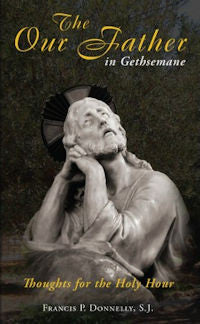 The Our Father in Gethsemane