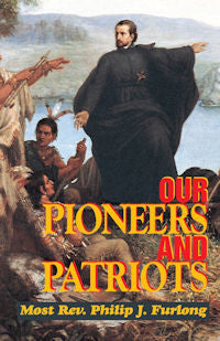 Our Pioneers and Patriots