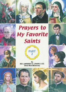 Prayers to My Favorite Saints, Part 2