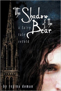 Shadow of the Bear: A Fairy Tale Retold