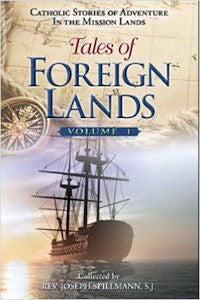 Tales of Foreign Lands: Volume 1