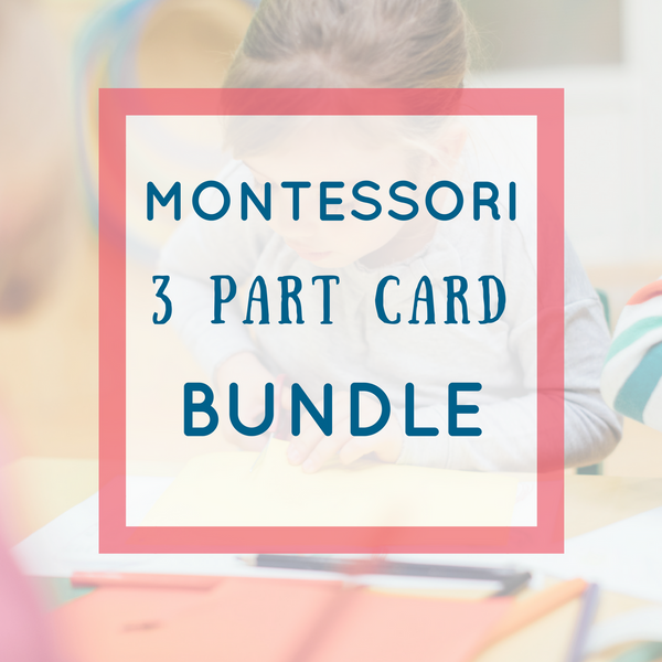 Montessori 3 Part Card Bundle - 38 Sets