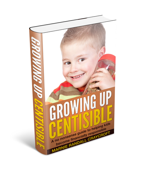 Growing Up Centsible: a no nonsense guide to helping kids become financially responsible adults - Carrots Are Orange - 1