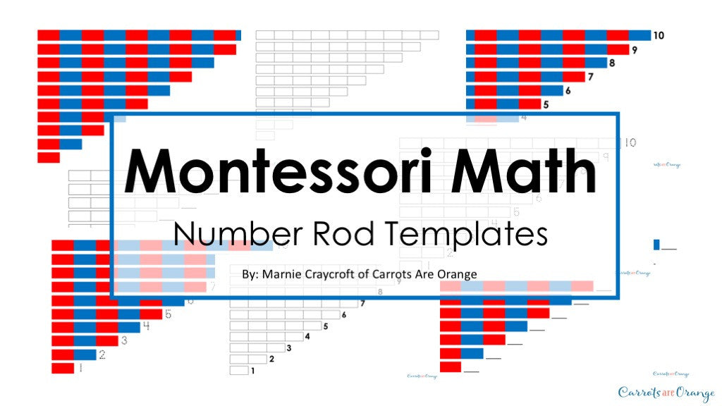 montessori math number rods templates numeration carrots are