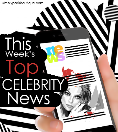 This Week's Top Celebrity News