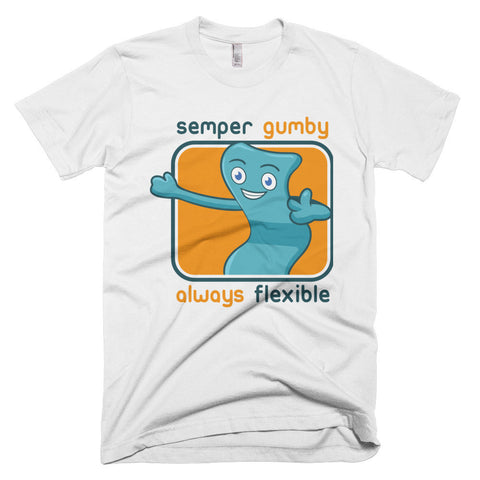 Semper Gumby, Always Flexible