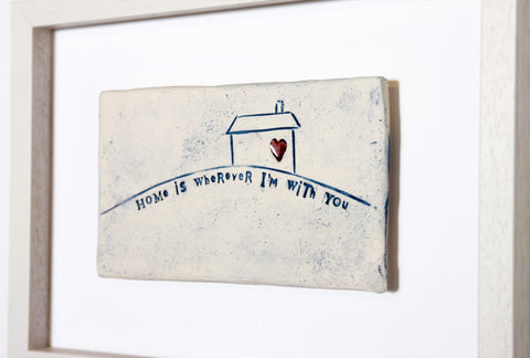 Sarah McKenna Framed Tile - Home Is Wherever I'm With You