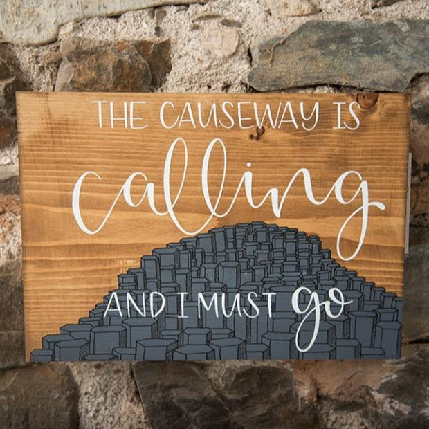 "Once Upon a Dandelion ""Causeway is Calling"" Wood Plaque"
