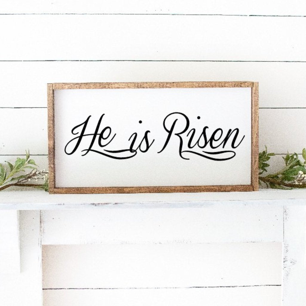 He Is Risen Framed Hand Painted Wood Sign White With Black Lettering