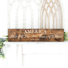Load image into Gallery viewer, America Land Of The Free Sign Dark Walnut White Letters