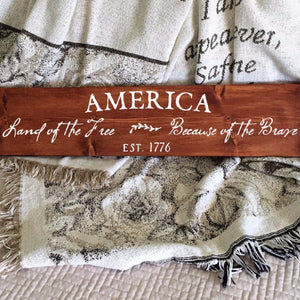 America Land Of The Free Because Of The Brave Wood Sign