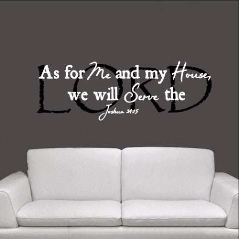 As For Me and My House We will Serve the Lord Joshua 24:15 Scripture Style A 22170 - Cuttin' Up Custom Die Cuts - 1