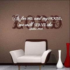 As For Me and My House We will Serve the Lord Joshua 24:15 Scripture Style B 22169 - Cuttin' Up Custom Die Cuts - 2