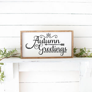 Autumn Greetings Hand Painted Wood Framed Sign White Board Black Lettering