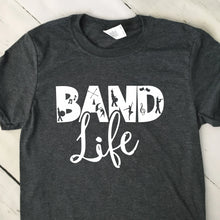 Load image into Gallery viewer, Band Life T Shirt Dark Heather Gray