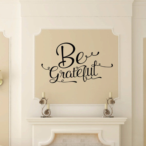 Be Grateful Script Vinyl Wall Decal 22575