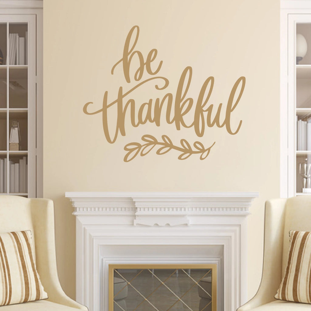 Be Thankful Vinyl Wall Decal Light Brown