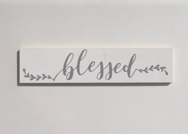 Blessed Painted Wood Sign White and Gray