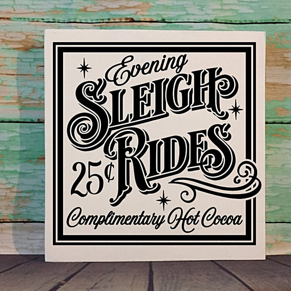 Evening Sleigh Rides Hand Painted Wood Sign White And Black