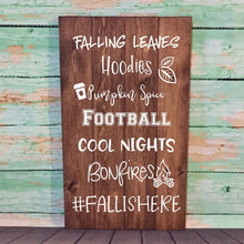 Load image into Gallery viewer, Fall Is Here Fall Sign