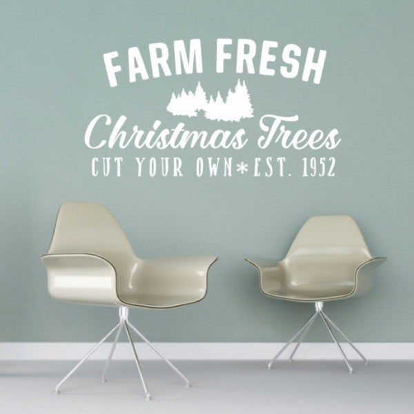 Farm Fresh Christmas Trees Rustic Sign Style Vinyl Wall Decal 22604