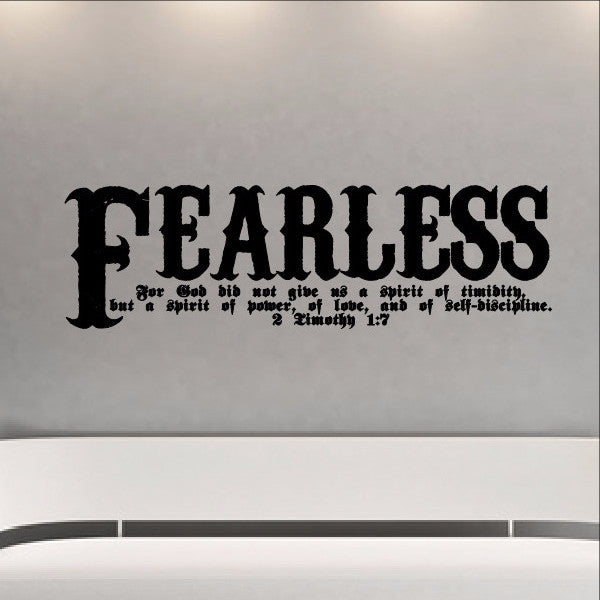 Fearless Bible Verse Scripture Wall Decal - 2 Timothy 1:7 Fearless Vinyl Sticker Art 22107 - Cuttin' Up Custom Die Cuts - 1