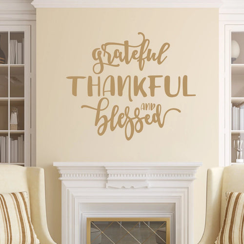 Grateful Thankful And Blessed Vinyl Wall Deal Light Brown