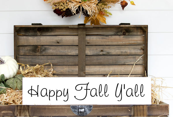 Happy Fall Yall Hand Painted Wood Sign White Board Black Lettering