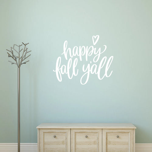 Happy Fall Yall Vinyl Wall Decal White