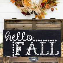 Load image into Gallery viewer, Hello Fall Hand Painted Wood Sign Black Board White Lettering