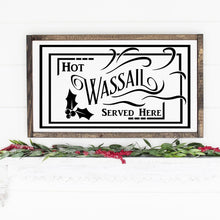 Load image into Gallery viewer, Hot Wassail Served Here Painted Wood Sign Black Lettering On White Board
