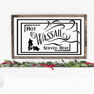 Hot Wassail Served Here Painted Wood Sign Black Lettering On White Board