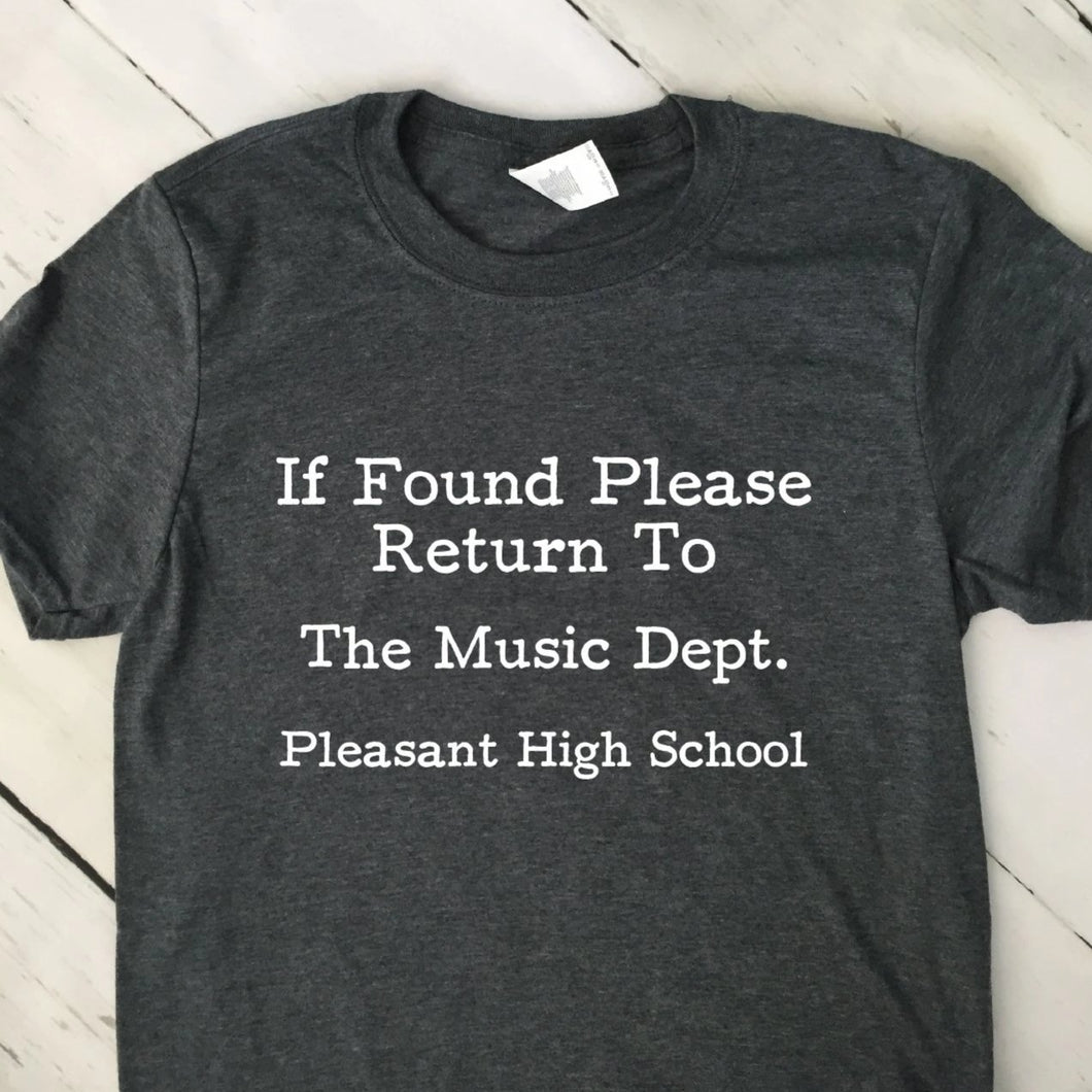 If Found Return To The Music Dept T Shirt Dark Heather Gray Shirt White Lettering