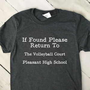 If Found Return To Volleyball Court T Shirt Custom