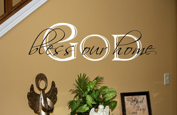God Bless Our Home Two Layer Vinyl Wall Decal 22058 - Cuttin' Up Custom Die Cuts - 2
