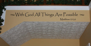 With God All Things Are Possible Vinyl Wall Decal 22063 - Cuttin' Up Custom Die Cuts - 3