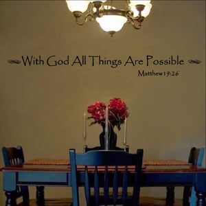 With God All Things Are Possible Vinyl Wall Decal 22063 - Cuttin' Up Custom Die Cuts - 1