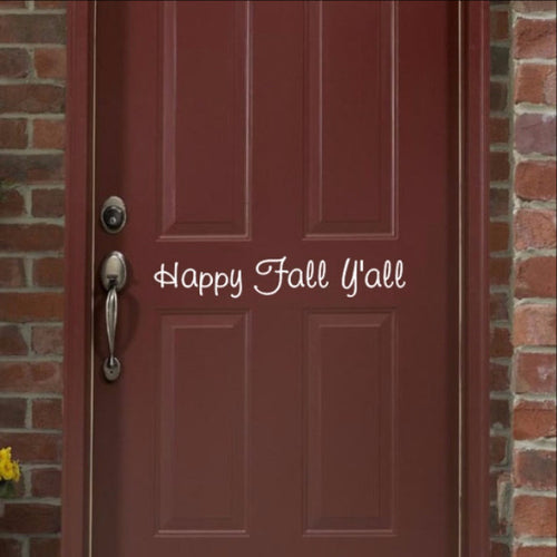 Happy Fall Yall Removable Vinyl Door Decal 22205 - Cuttin' Up Custom Die Cuts - 1