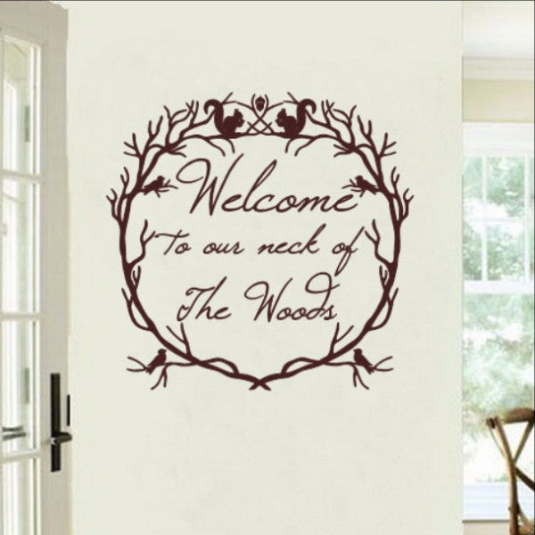 Welcome to Our Neck of the Woods Woodland Wreath Vinyl Wall Decal 22214 - Cuttin' Up Custom Die Cuts - 1