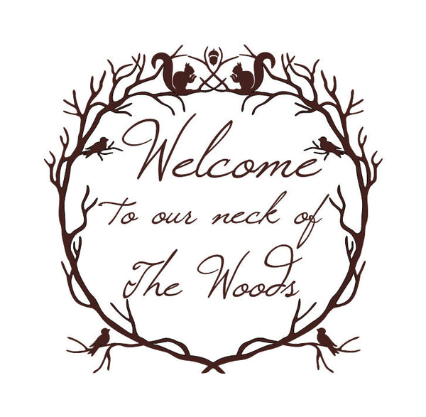Welcome to Our Neck of the Woods Woodland Wreath Vinyl Wall Decal 22214 - Cuttin' Up Custom Die Cuts - 2