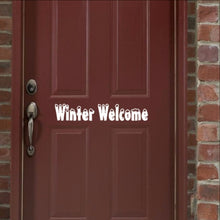 Load image into Gallery viewer, Winter Welcome Vinyl Door Decal 22236 - Cuttin' Up Custom Die Cuts - 1