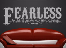 Load image into Gallery viewer, Fearless Bible Verse Scripture Wall Decal - 2 Timothy 1:7 Fearless Vinyl Sticker Art 22107 - Cuttin' Up Custom Die Cuts - 2