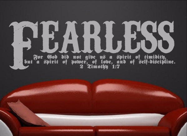 Fearless Bible Verse Scripture Wall Decal - 2 Timothy 1:7 Fearless Vinyl Sticker Art 22107 - Cuttin' Up Custom Die Cuts - 2