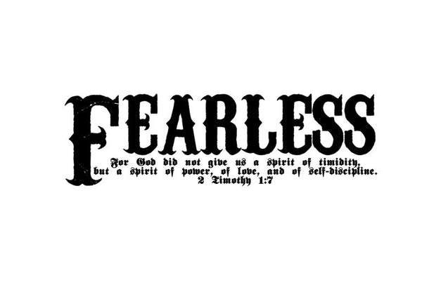 Fearless Bible Verse Scripture Wall Decal - 2 Timothy 1:7 Fearless Vinyl Sticker Art 22107 - Cuttin' Up Custom Die Cuts - 3