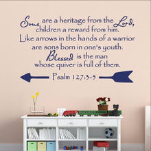 Load image into Gallery viewer, Christian Bible Verse Vinyl Wall Decal Psalm 127:3-5 Sons are a Heritage from the Lord 22300 - Cuttin' Up Custom Die Cuts - 1