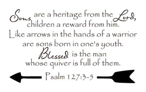 Christian Bible Verse Vinyl Wall Decal Psalm 127:3-5 Sons are a Heritage from the Lord 22300 - Cuttin' Up Custom Die Cuts - 2
