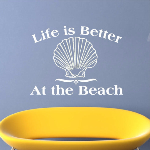Life is Better at the Beach Vinyl Wall Decal 22314 - Cuttin' Up Custom Die Cuts - 1
