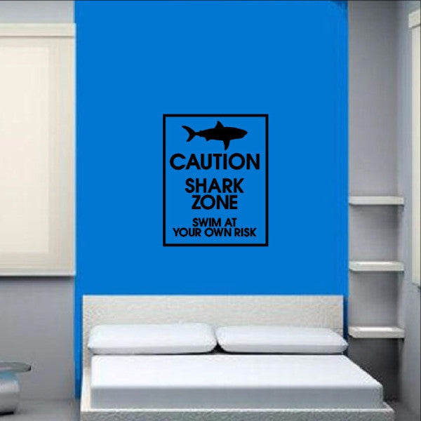 Shark Zone Vinyl Wall Decal - Swim at Your Own Risk Sign 22324 - Cuttin' Up Custom Die Cuts - 1
