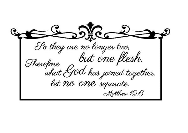 Wedding Bible Verse Vinyl Wall Decal What God Has Joined Together Matthew 19 6 22297 - Cuttin' Up Custom Die Cuts - 2
