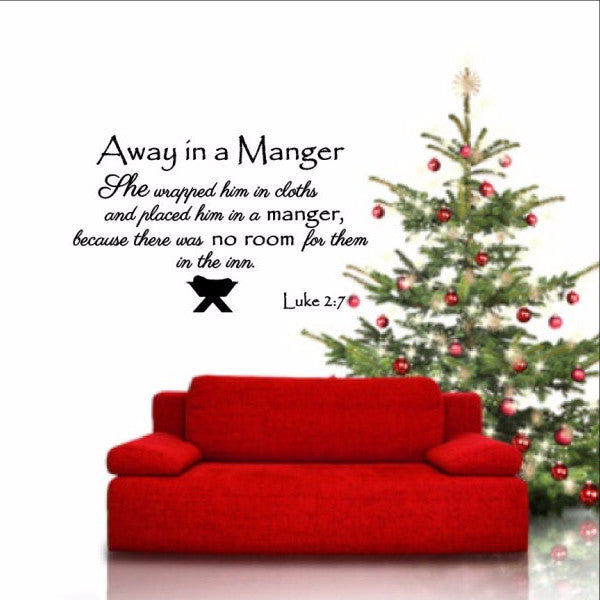 Away in a Manger Removable Vinyl Wall Decal - Luke 2:7 Bible Verse  Christmas Decor 22354 - Cuttin' Up Custom Die Cuts - 1